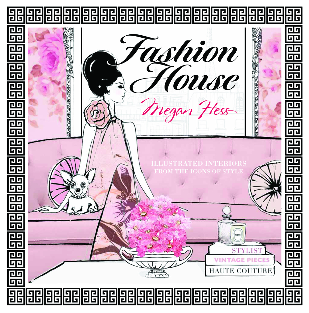 Fashion House Illustrated Interiors From The Icons Of Style